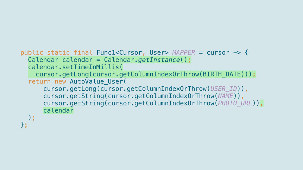 public static final Func1<Cursor, User> MAPPE...
