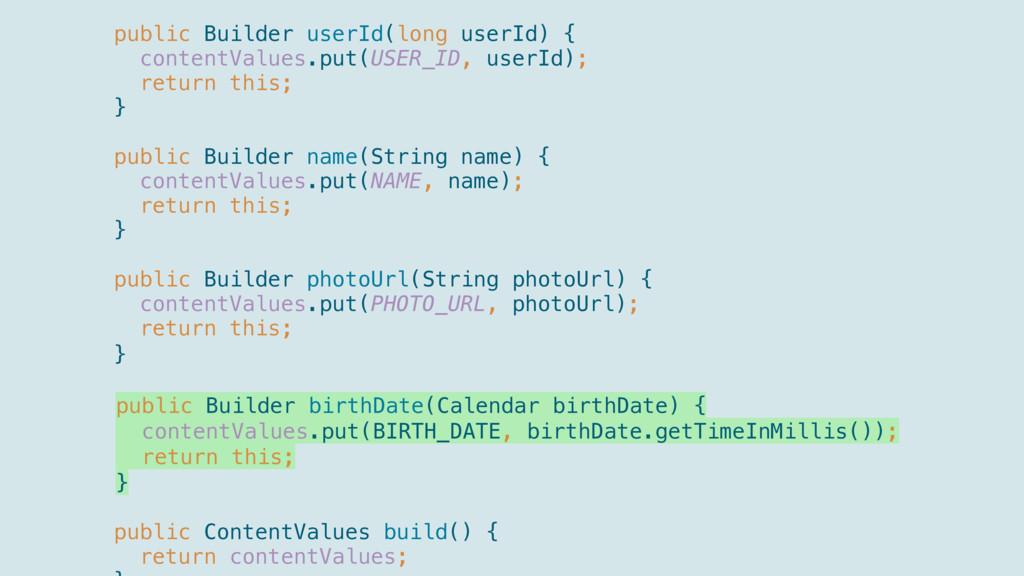 public Builder userId(long userId) { content...