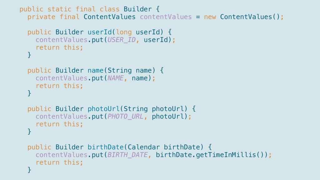 public static final class Builder { private ...