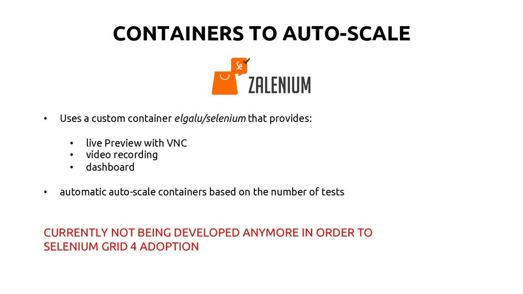 CONTAINERS TO AUTO-SCALE • Uses a custom contai...