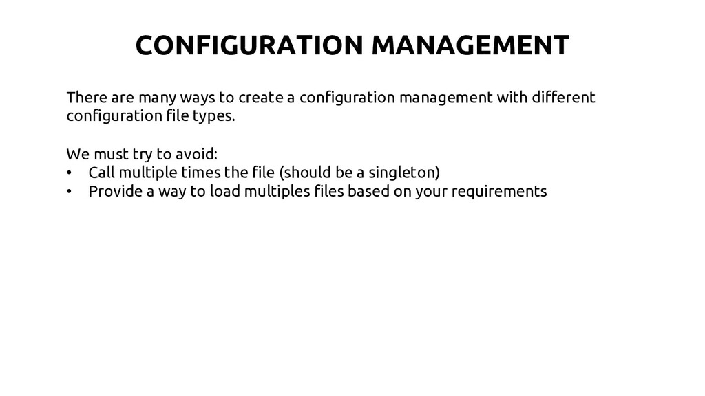 There are many ways to create a configuration m...