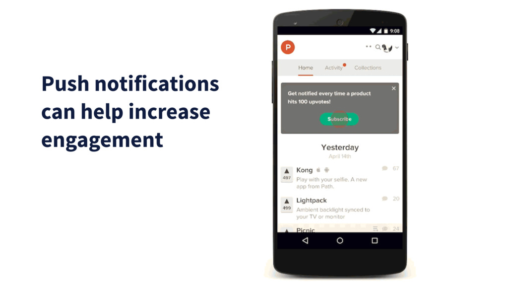 Push notifications can help increase engagement