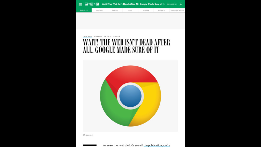 WAIT! THE WEB ISN'T DEAD AFTER ALL. GOOGLE MADE...