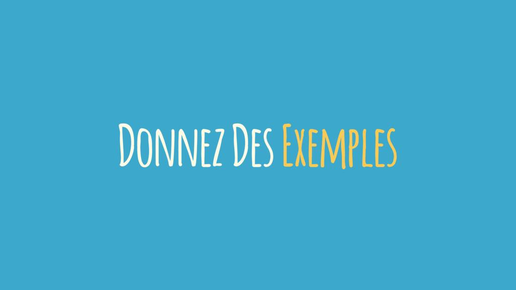 Donnez Des Exemples