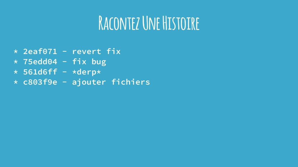 Racontez Une Histoire * 2eaf071 - revert fix * ...