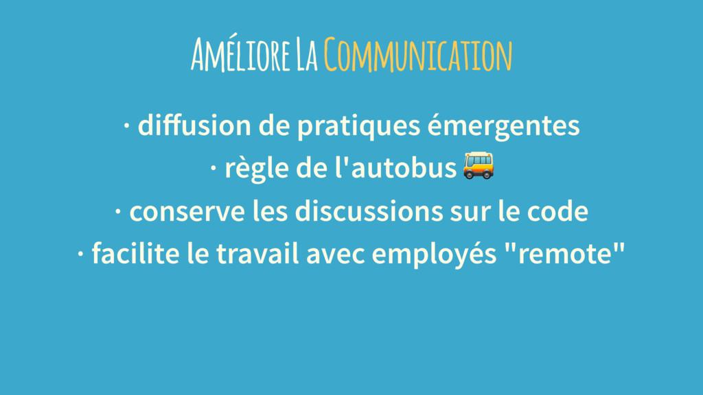 Améliore La Communication · diffusion de pratiqu...