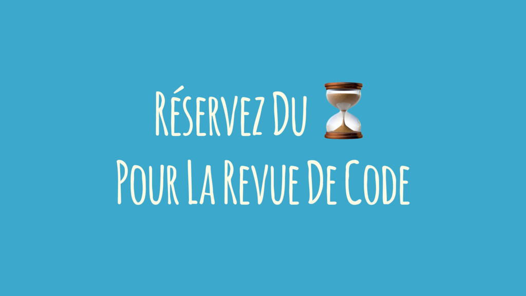 Réservez Du Pour La Revue De Code