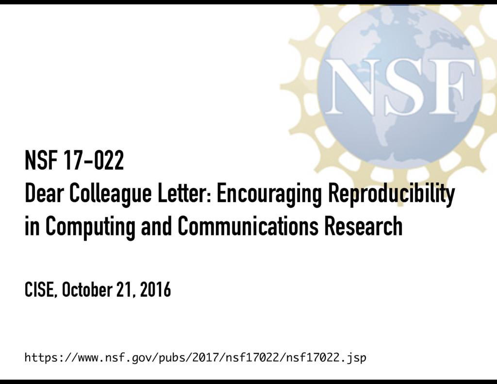 NSF 17-022 Dear Colleague Letter: Encouraging R...