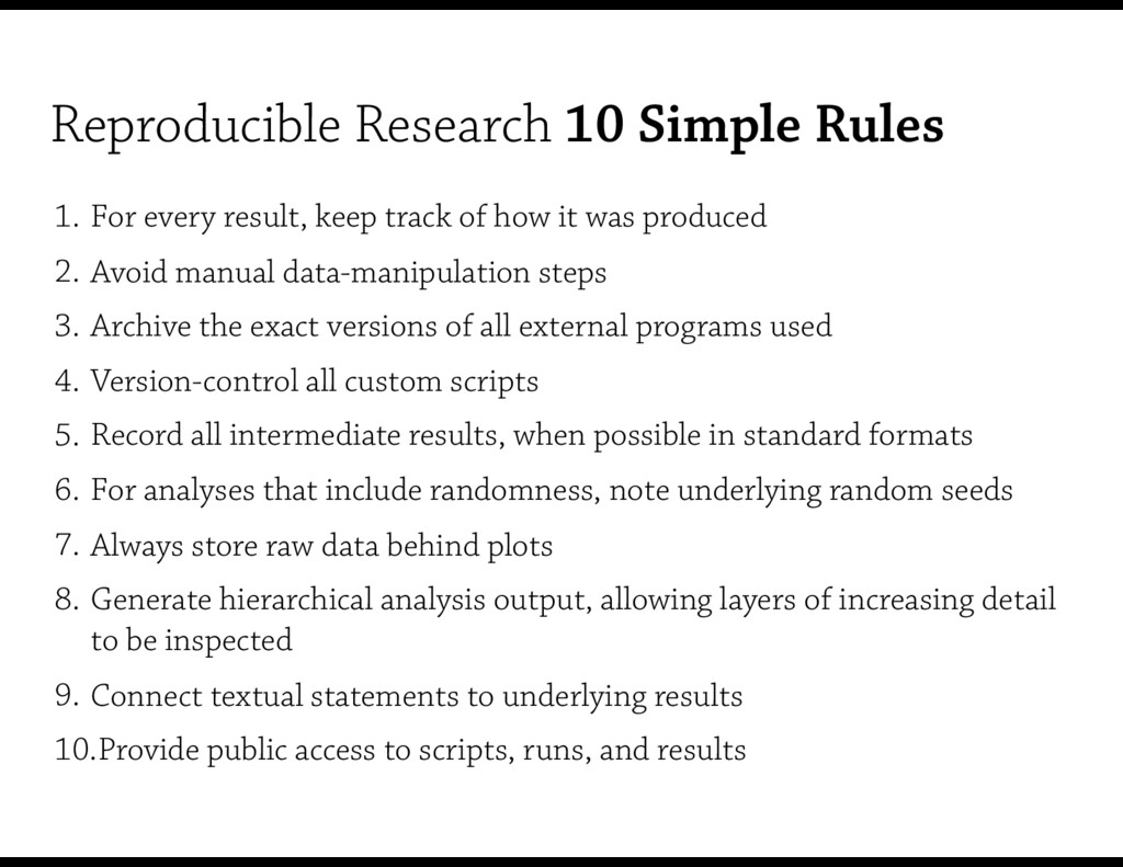 Reproducible Research 10 Simple Rules 1. For ev...