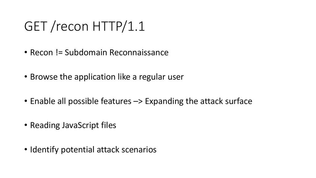 GET /recon HTTP/1.1 • Recon != Subdomain Reconn...