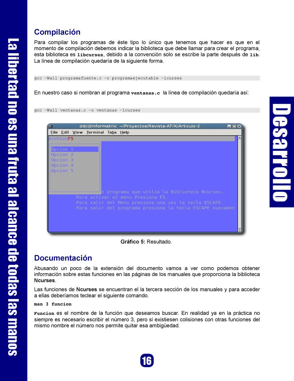 Compilación Para compilar los programas de éste...