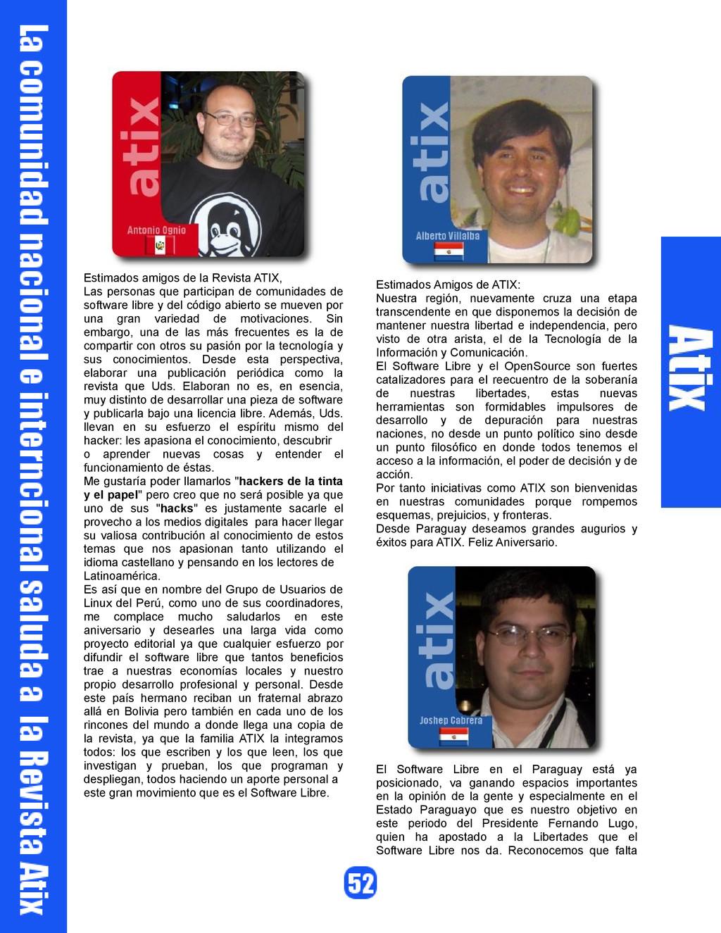 Estimados amigos de la Revista ATIX, Las person...