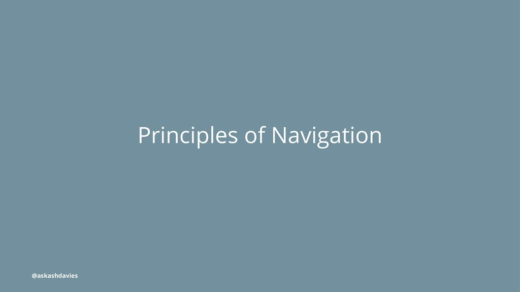 Principles of Navigation @askashdavies