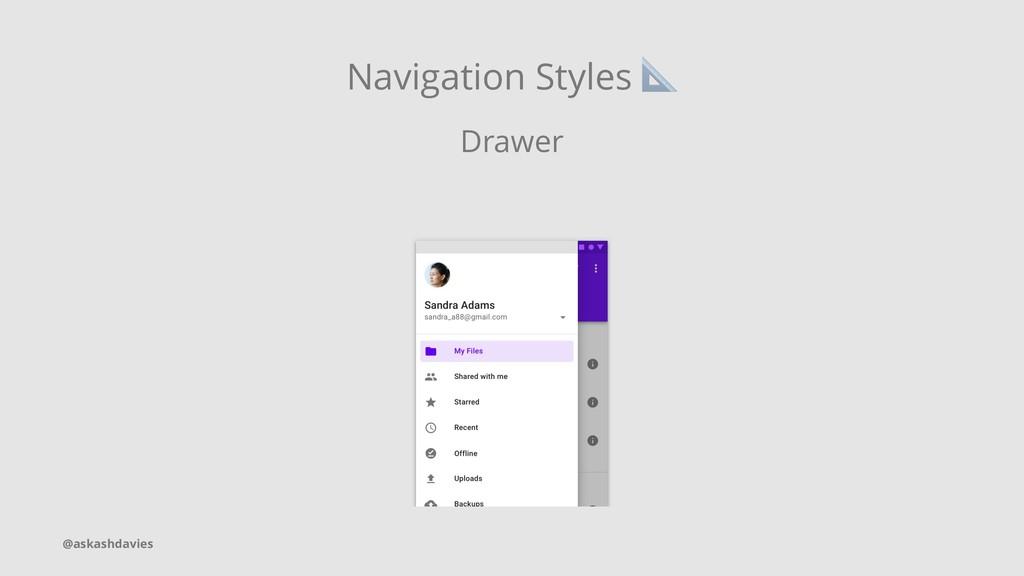 Navigation Styles Drawer @askashdavies