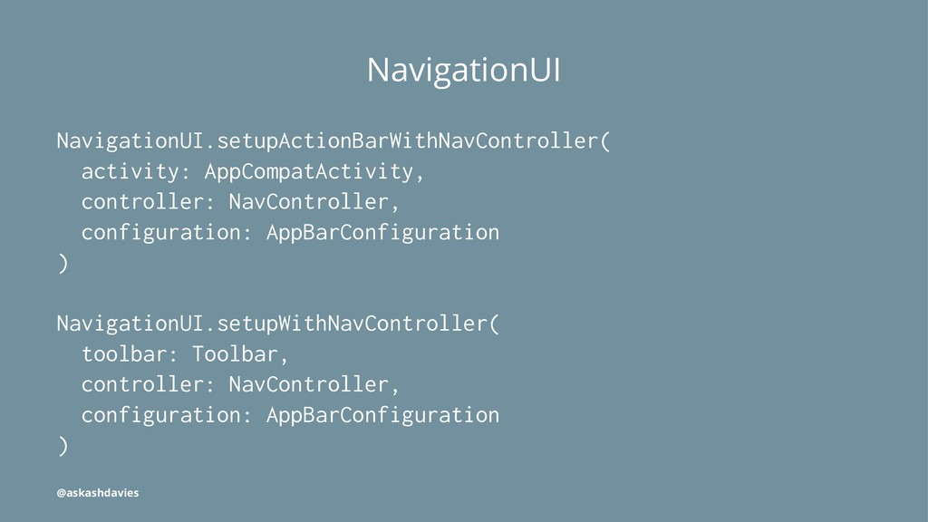 NavigationUI NavigationUI.setupActionBarWithNav...