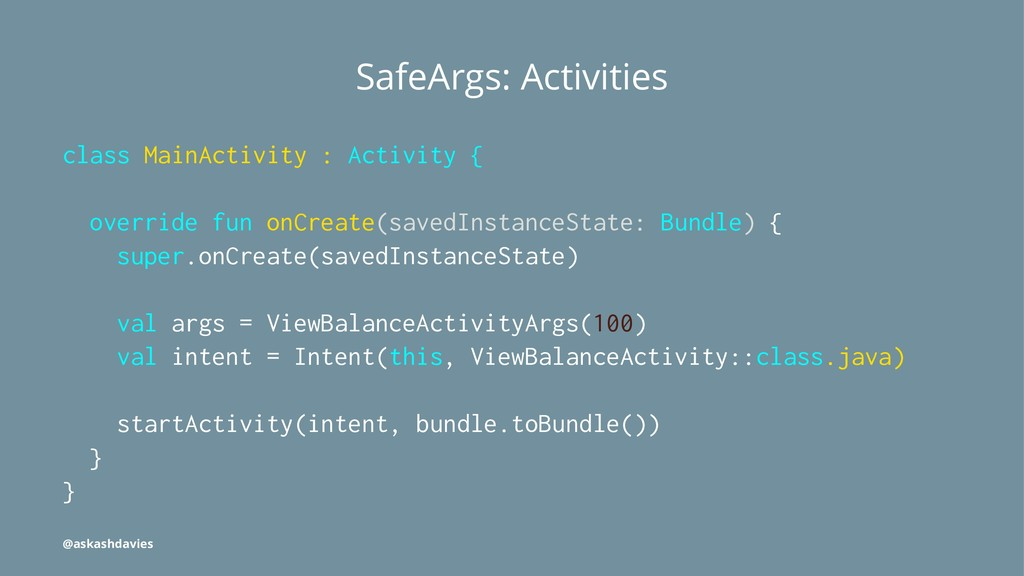 SafeArgs: Activities class MainActivity : Activ...