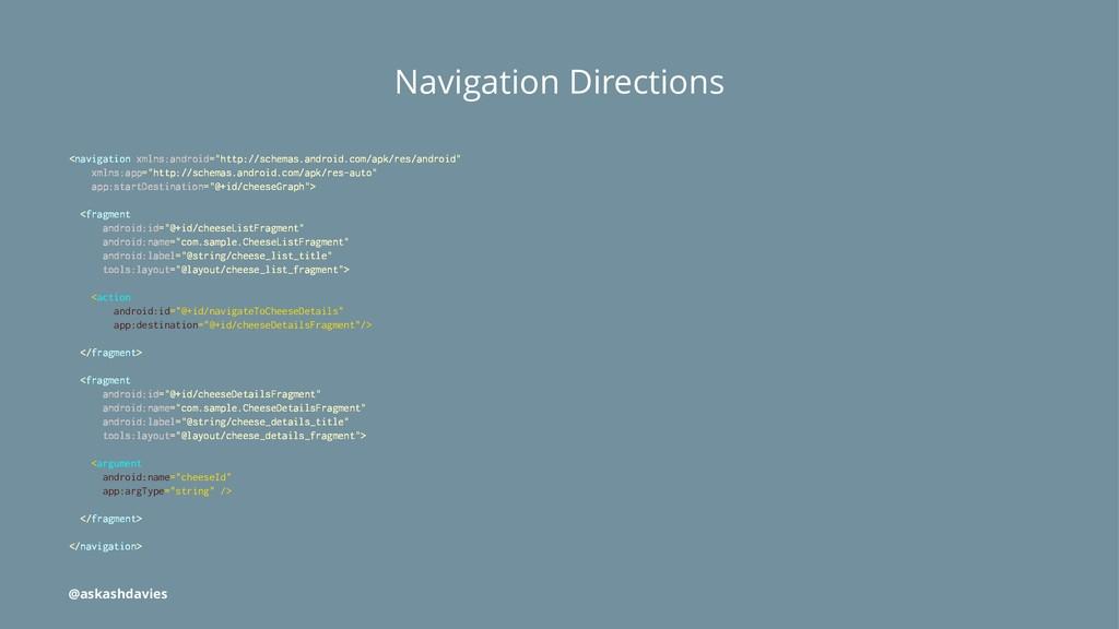 Navigation Directions <navigation xmlns:android...