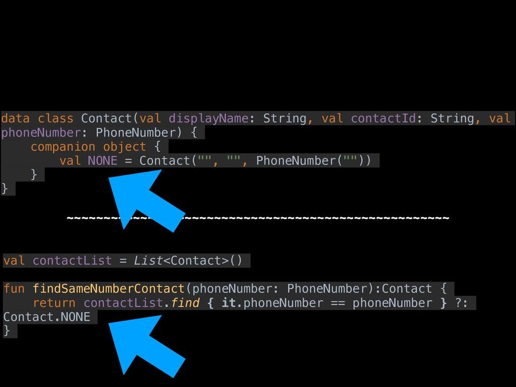 val contactList = List<Contact>() fun findSameN...