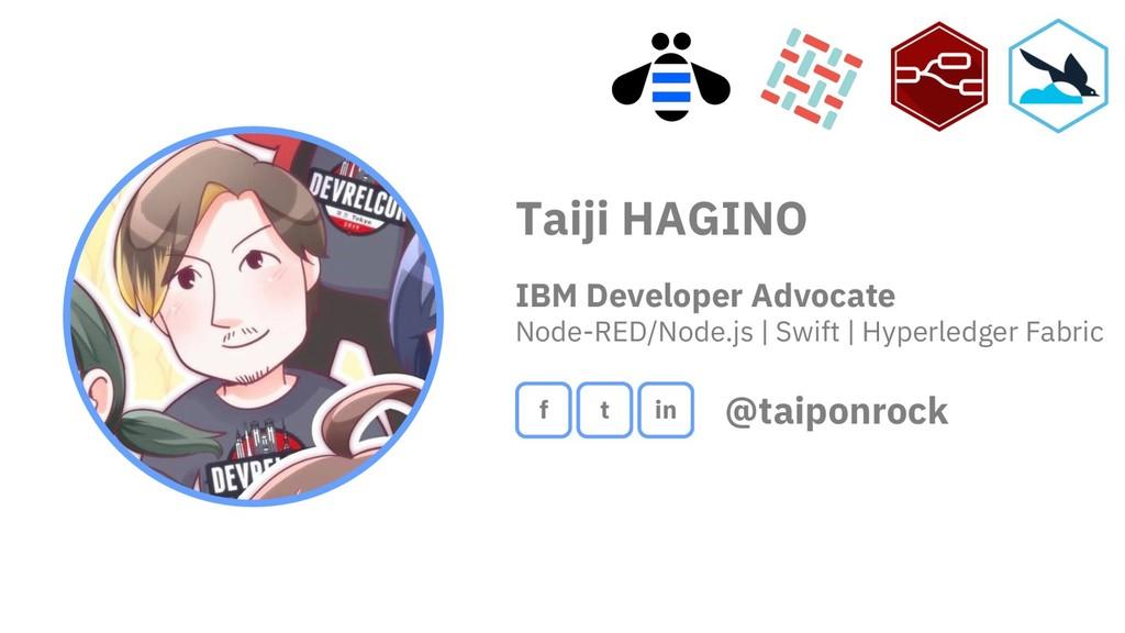Taiji HAGINO IBM Developer Advocate Node-RED/No...