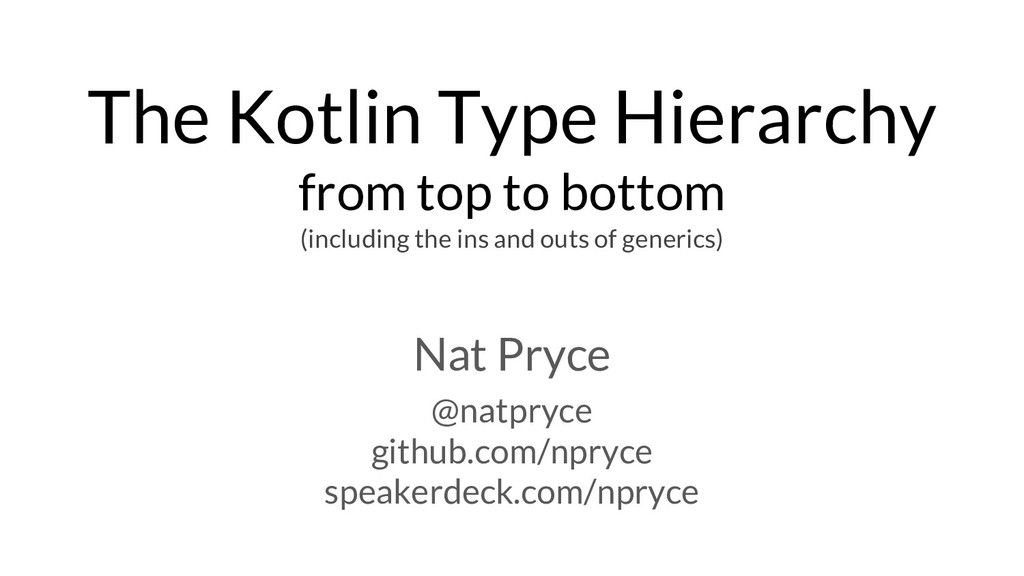 The Kotlin Type Hierarchy from top to bottom (i...
