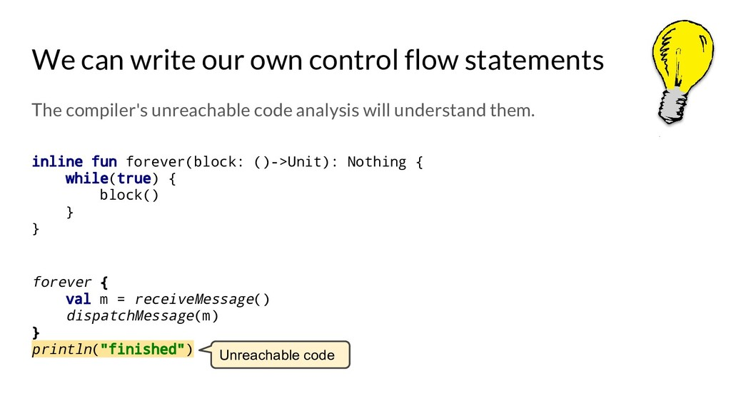 We can write our own control flow statements Th...