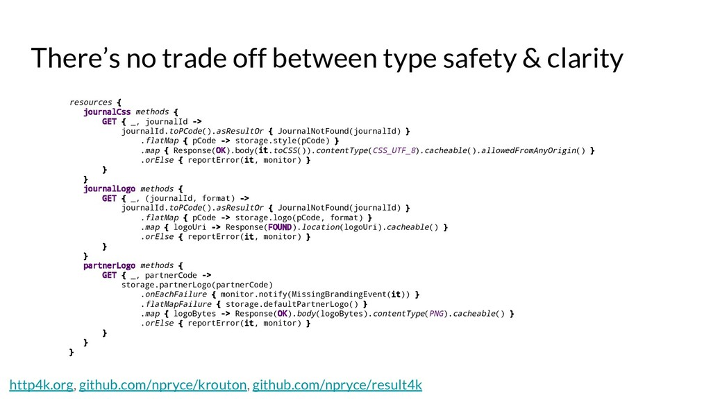 There's no trade off between type safety & clar...