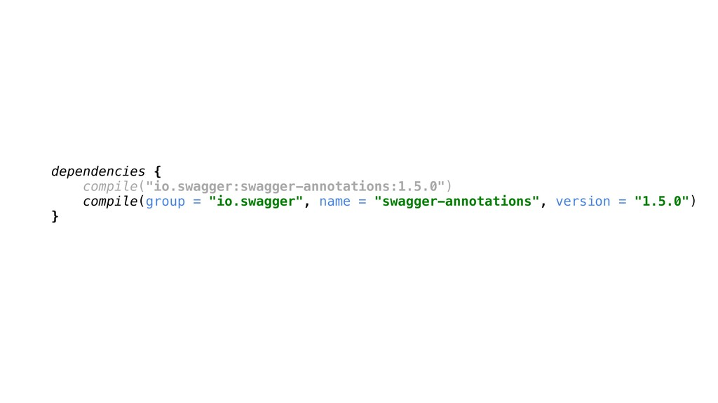 "dependencies { compile(""io.swagger:swagger-anno..."