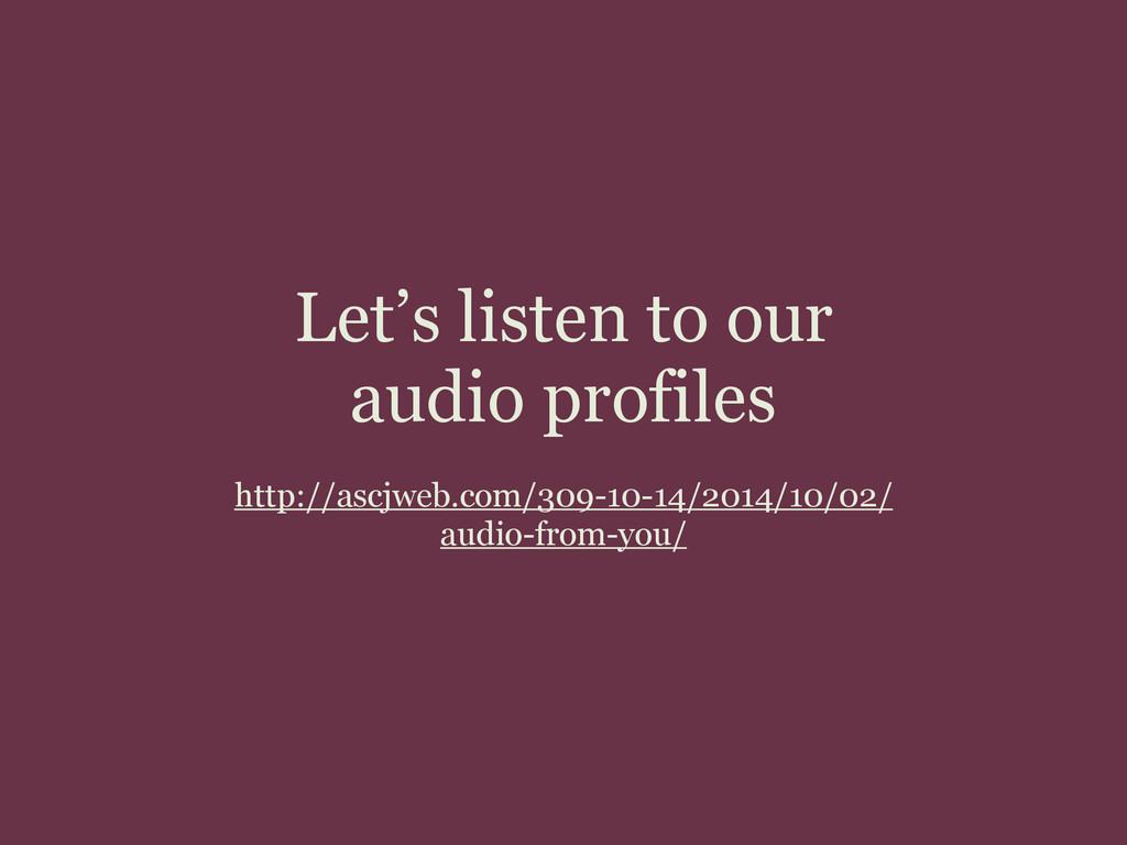 Let's listen to our audio profiles ! http://asc...