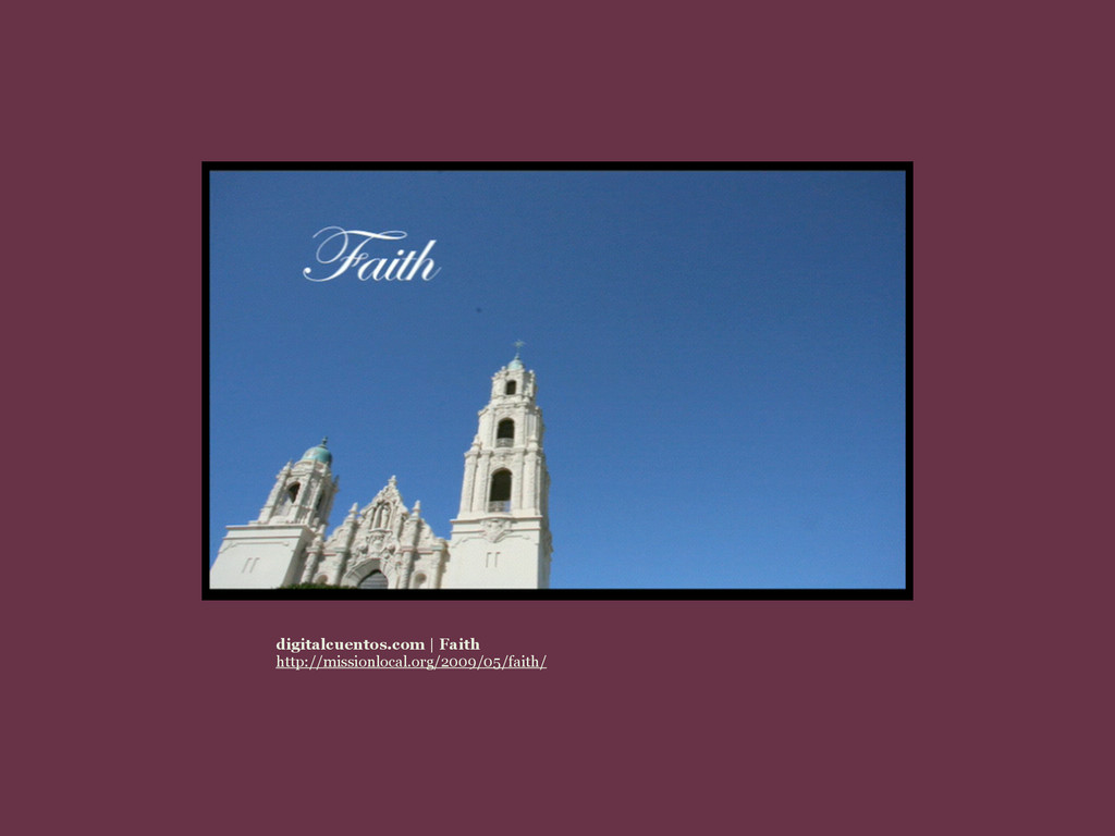 digitalcuentos.com | Faith http://missionlocal....