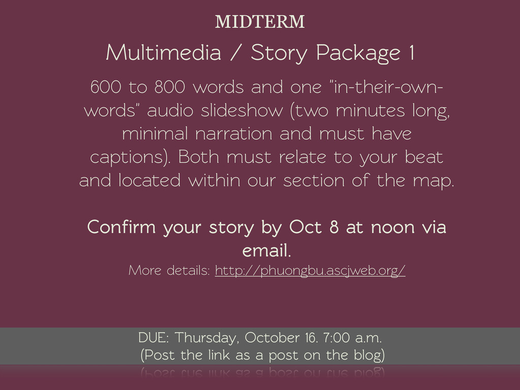 Multimedia / Story Package 1 MIDTERM 600 to 800...