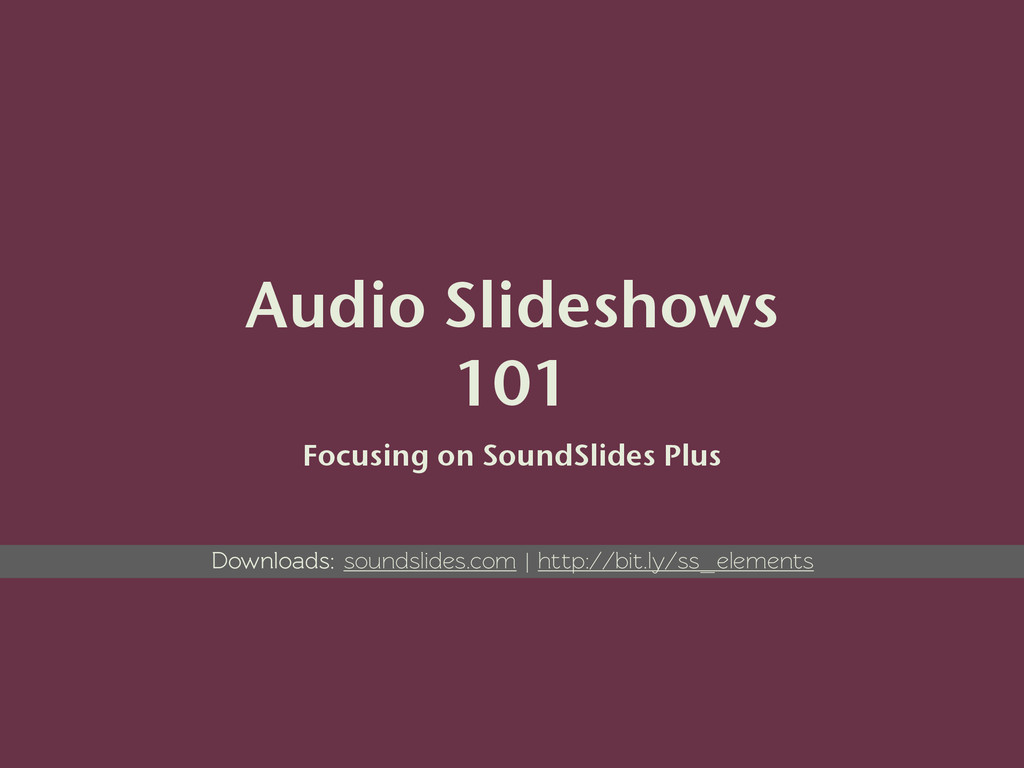 Audio Slideshows 101 