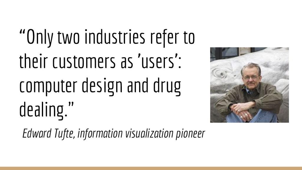 """""""Only two industries refer to their customers a..."""