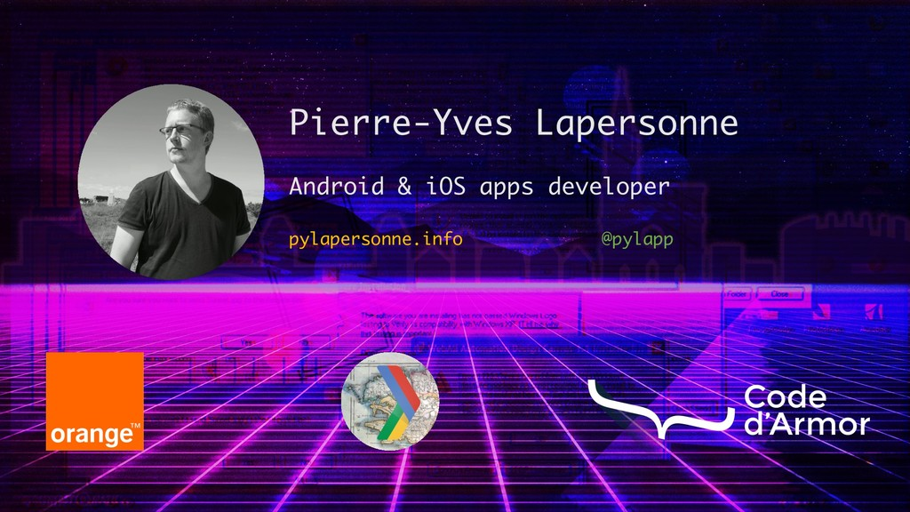 Pierre-Yves Lapersonne Android & iOS apps devel...