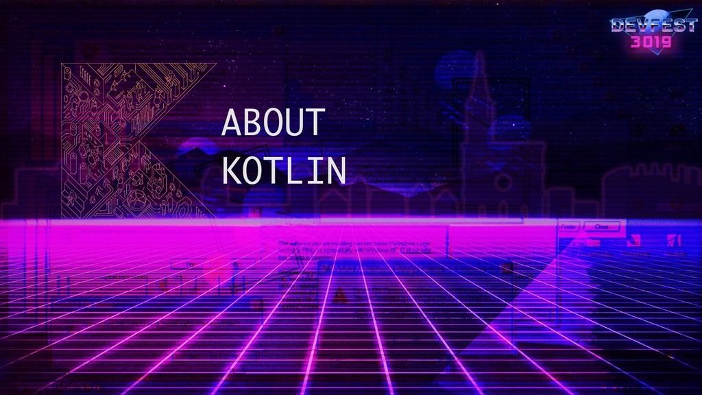 ABOUT KOTLIN