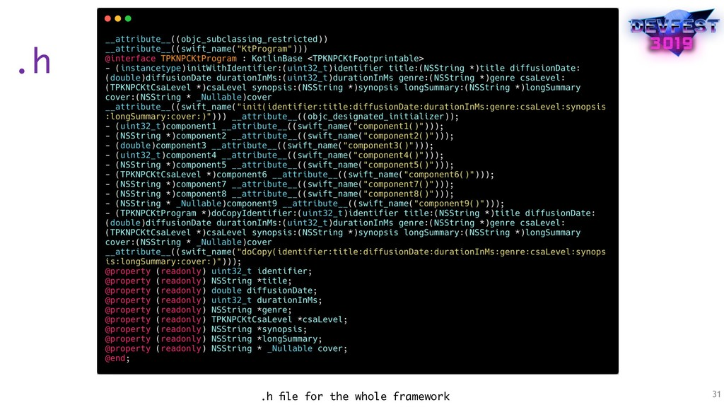 .h 31 .h file for the whole framework