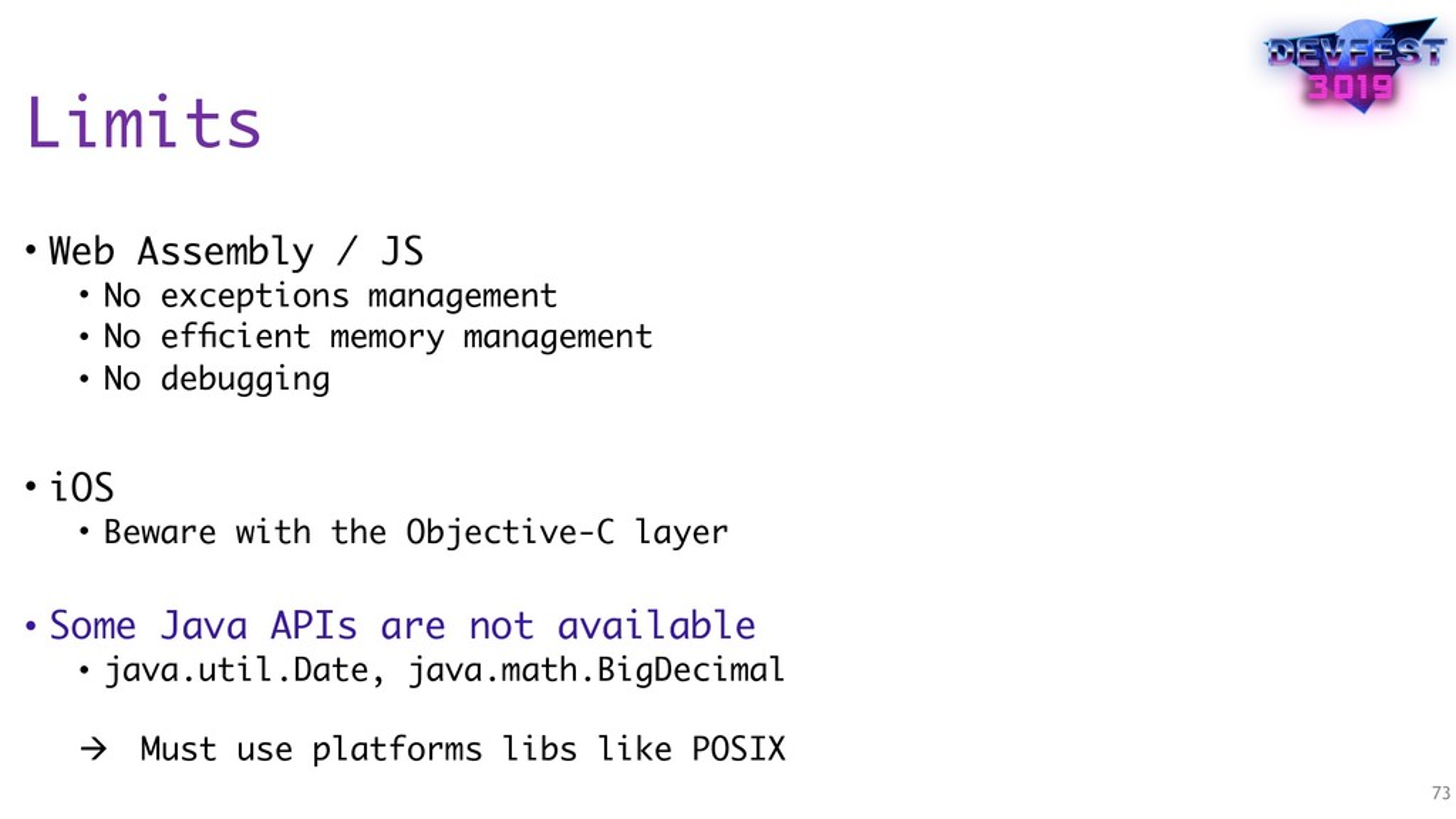 Limits • Web Assembly / JS • No exceptions mana...