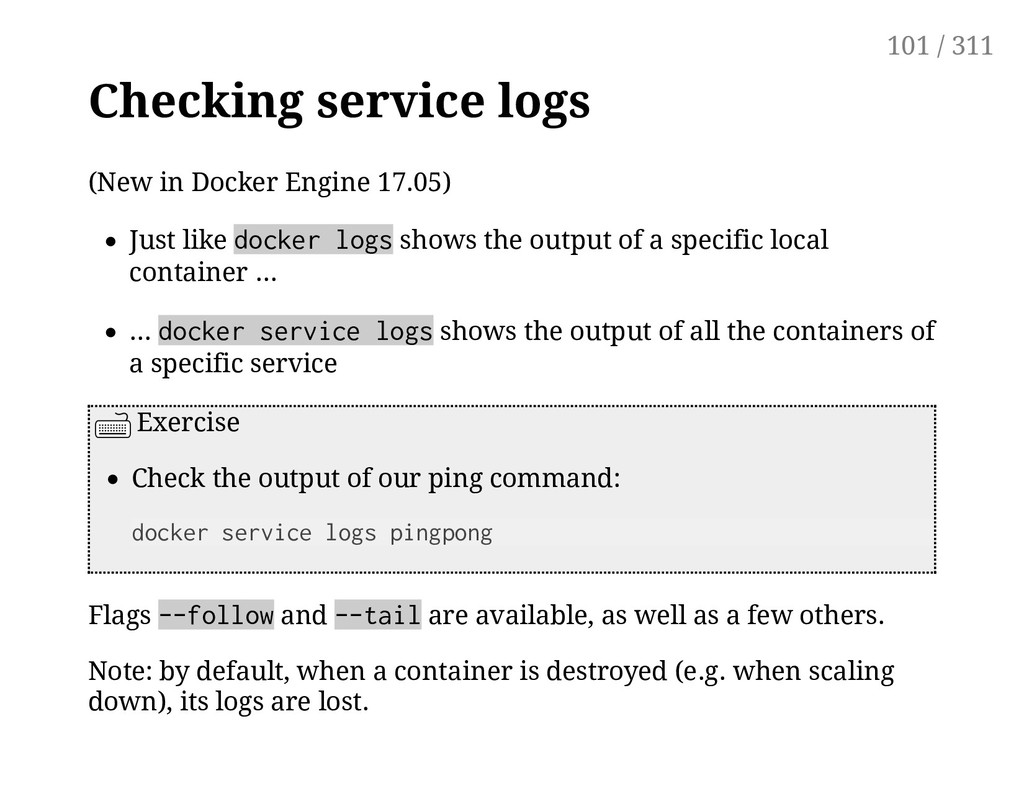 Checking service logs (New in Docker Engine 17....