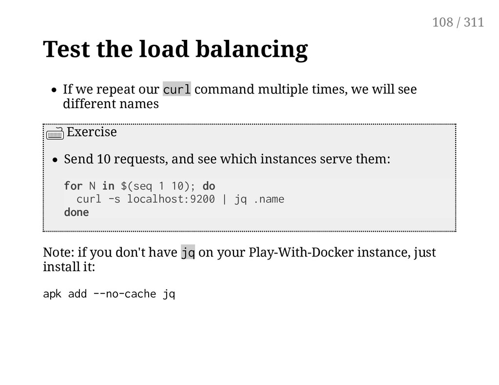 Test the load balancing If we repeat our curl c...