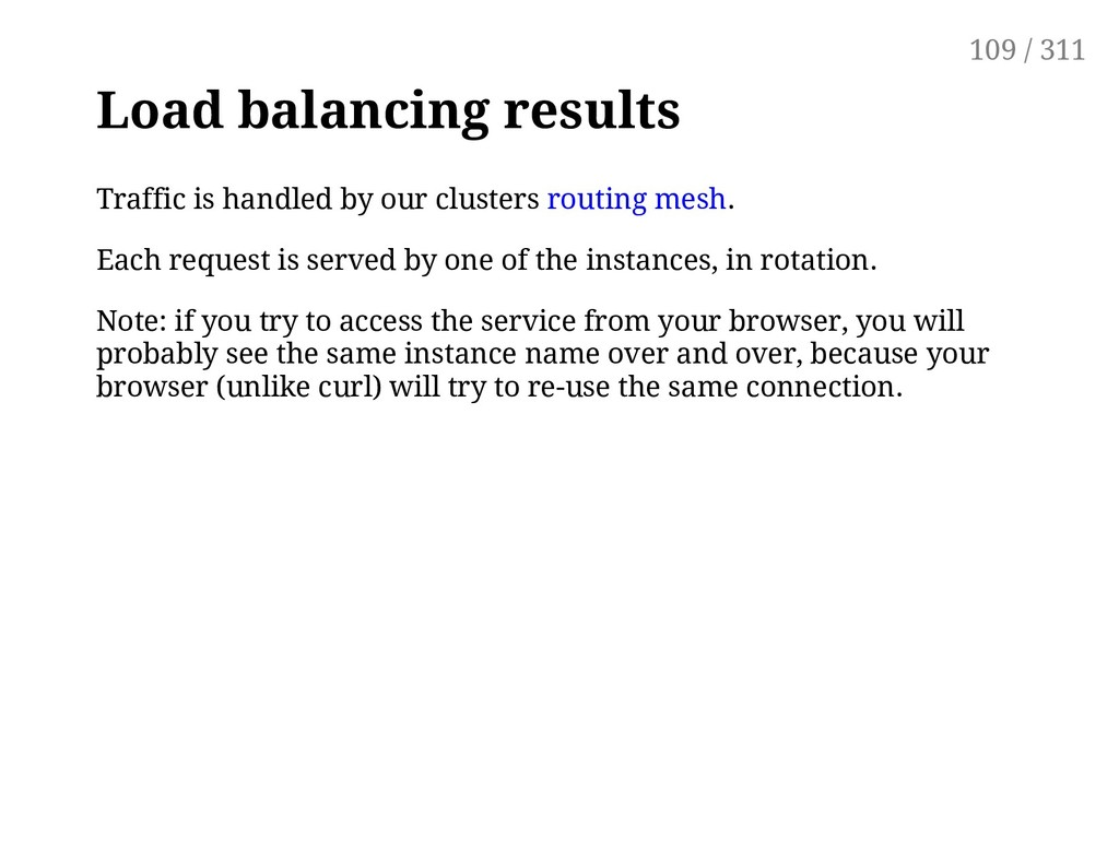 Load balancing results Traffic is handled by ou...