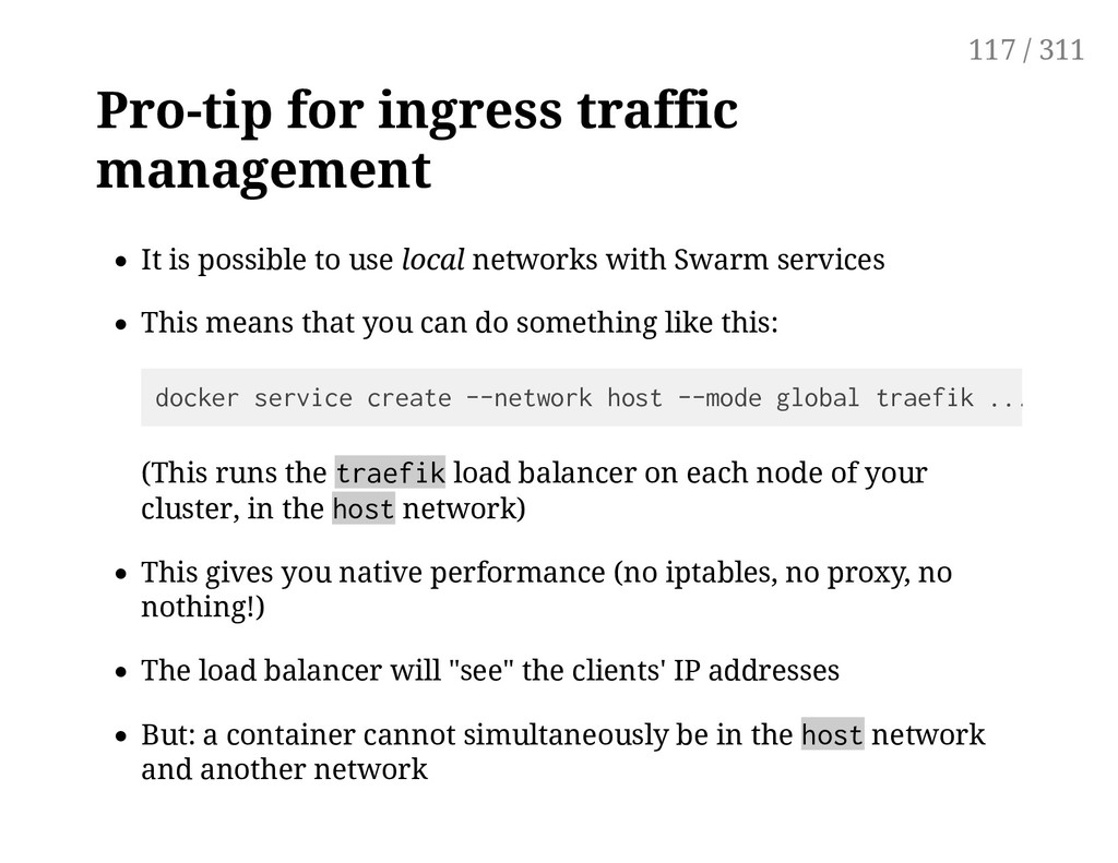 Pro-tip for ingress traffic management It is po...