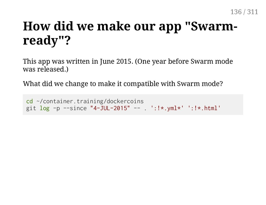 "How did we make our app ""Swarm- ready""? This ap..."