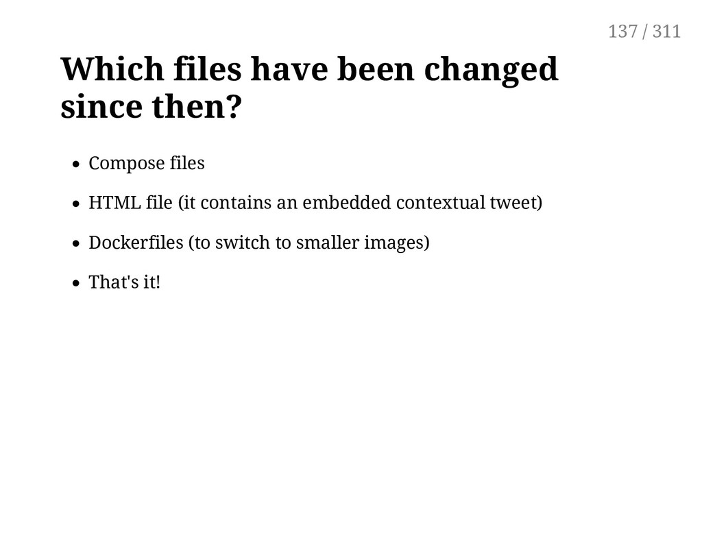 Which files have been changed since then? Compo...