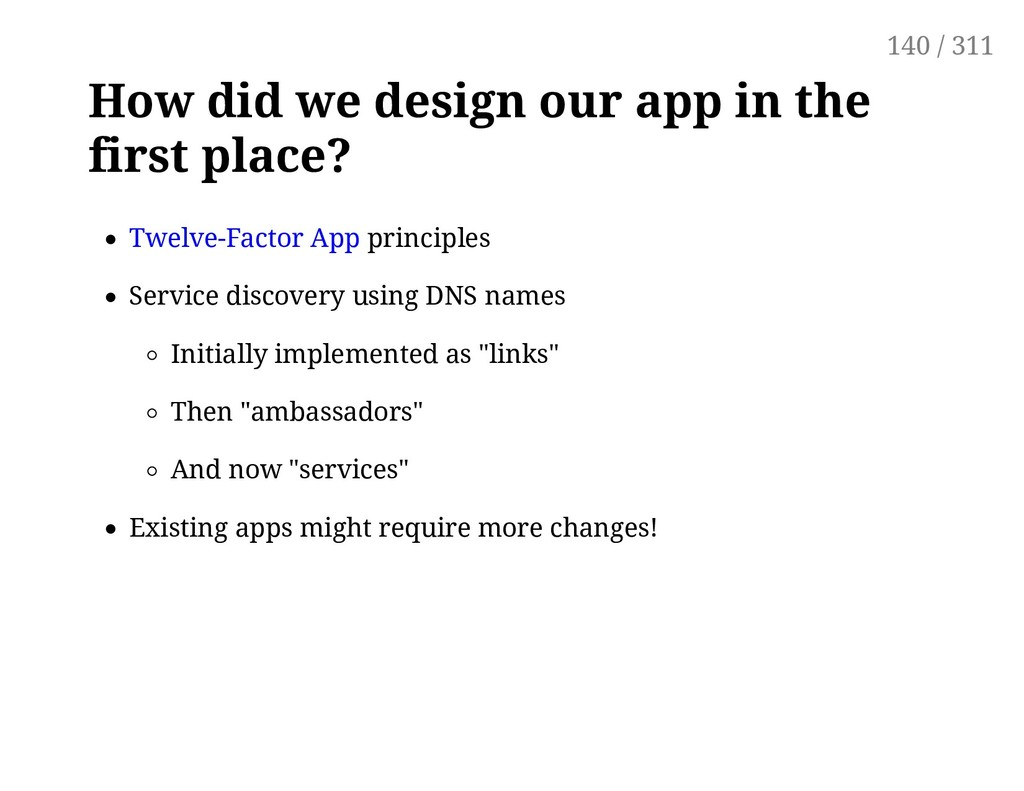 How did we design our app in the first place? T...