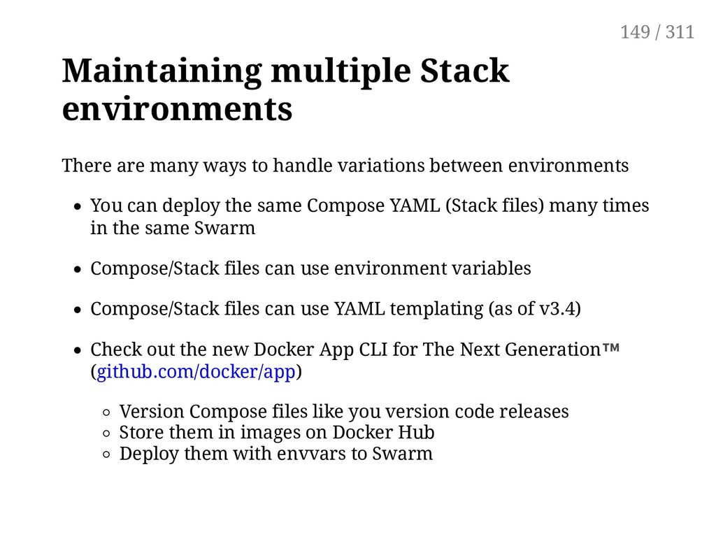 Maintaining multiple Stack environments There a...