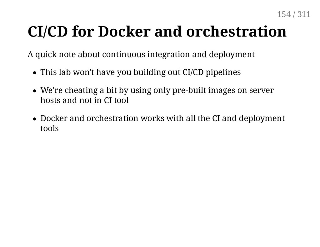 CI/CD for Docker and orchestration A quick note...