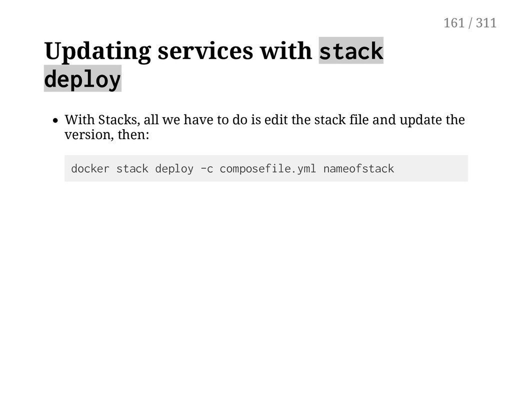 Updating services with stack deploy With Stacks...