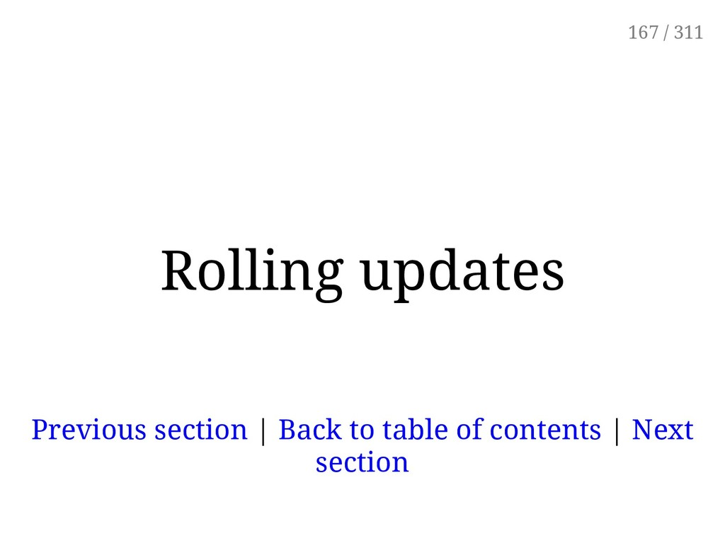 Rolling updates Previous section | Back to tabl...
