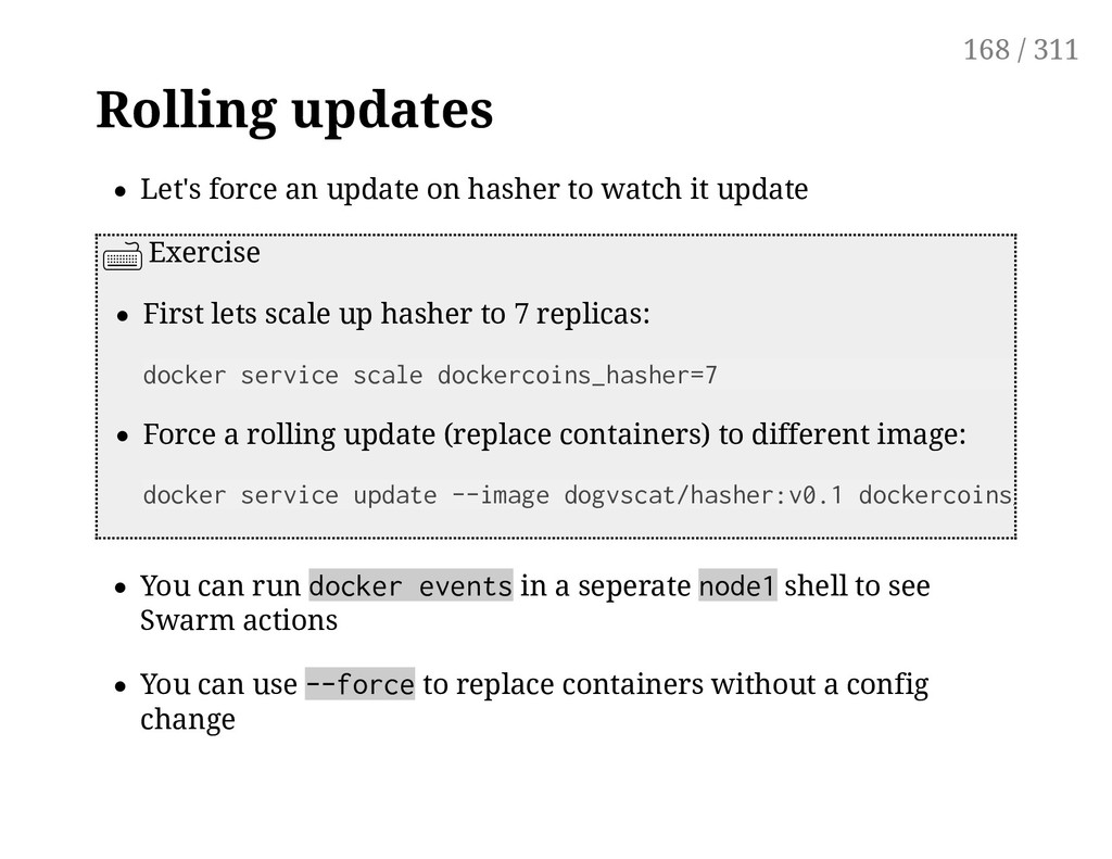 Rolling updates Let's force an update on hasher...