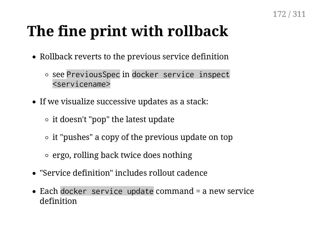 The fine print with rollback Rollback reverts t...